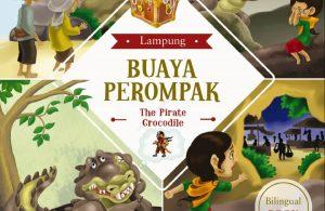 Ebook Seri Cerita Rakyat 34 Provinsi, Buaya Perompak (Lampung)
