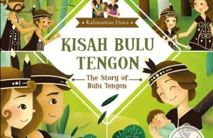 Ebook Seri Cerita Rakyat 34 Provinsi, Kisah Bulu Tengon (Kalimantan Utara)