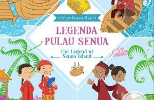 Ebook Seri Cerita Rakyat 34 Provinsi, Legenda Pulau Senua