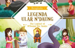 Ebook Seri Cerita Rakyat 34 Provinsi, Legenda Ular N Daung (Bengkulu)