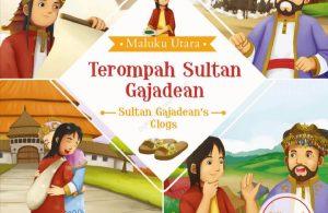 Ebook Seri Cerita Rakyat 34 Provinsi, Terompah Sultan Gajadean (Maluku Utara) (1)