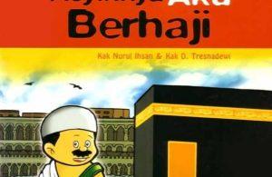 Ebook Seri Fiqih Anak Asyiknya Aku Berhaji (1)