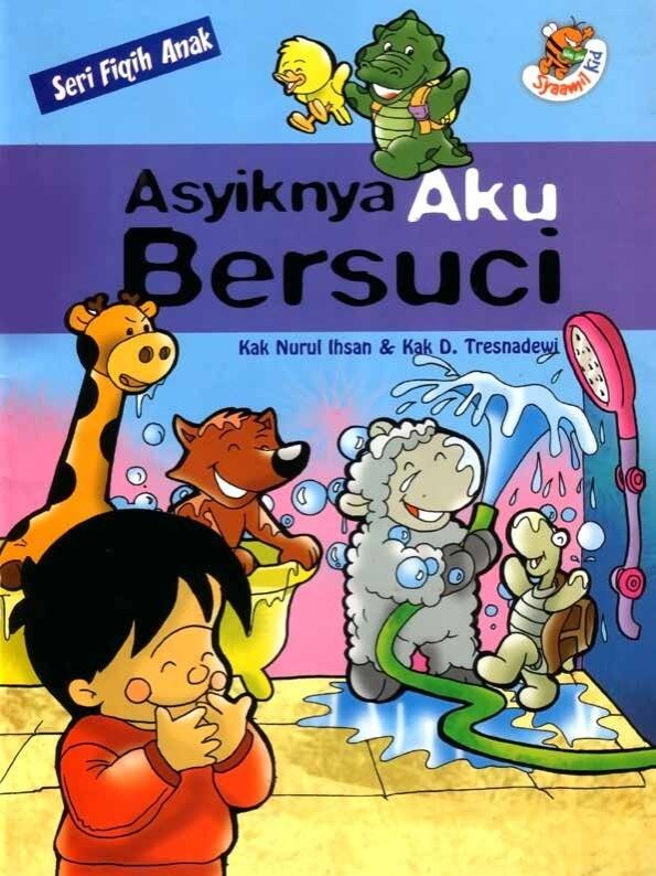 Ebook Seri Fiqih Anak, Asyiknya Aku Bersuci (1)