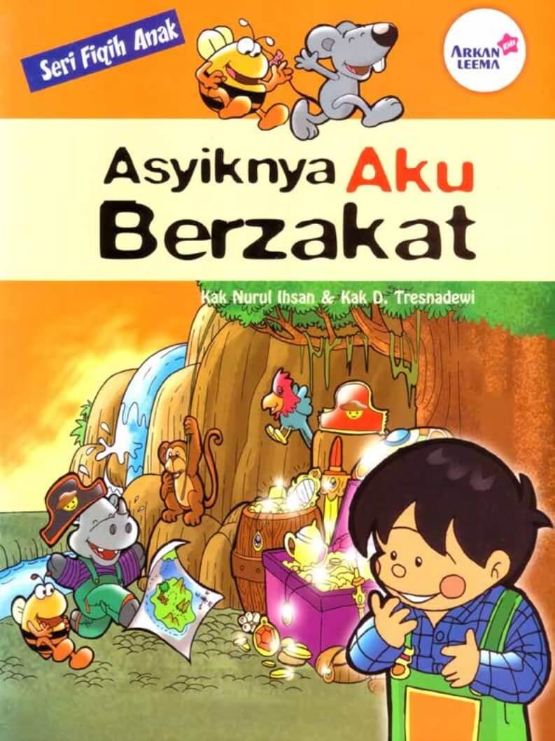 Ebook Seri Fiqih Anak Asyiknya Aku Berzakat (1)