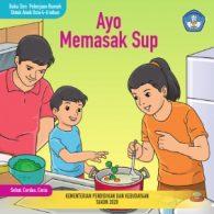 Ebook Seri Pekerjaan Rumah untuk Anak Usia 4-6 Tahun, Ayo Memasak Sup