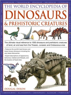 Ebook The World Encyclopedia of Dinosaurs & Prehistoric Creatures