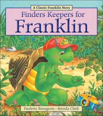 Buku Anak Seri Franklin Klasik: Finders Keepers for Franklin