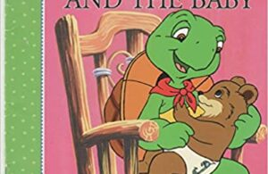 Buku Cerita Seri Franklin Klasik: Franklin and the Baby