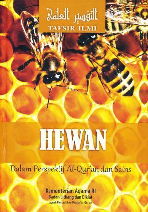 Hewan dalam Perspektif Al-Qur'an dan Sains: Tafsir Ilmi