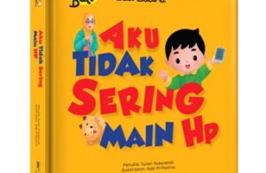 Jual Buku Halo Balita Sali Saliha, Aku Tidak Sering Main HP (Boardbook)