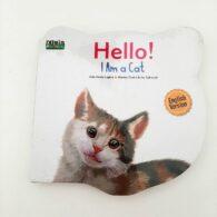 Jual Buku Seri Dunia Binatang Hello I am a Cat English Version Boardbook