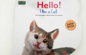 Jual Buku Seri Dunia Binatang Hello I am a Cat English Version Boardbook