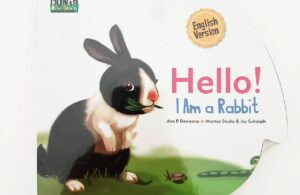 Jual Buku Seri Dunia Binatang Hello I am a Rabbit English version Boardbook