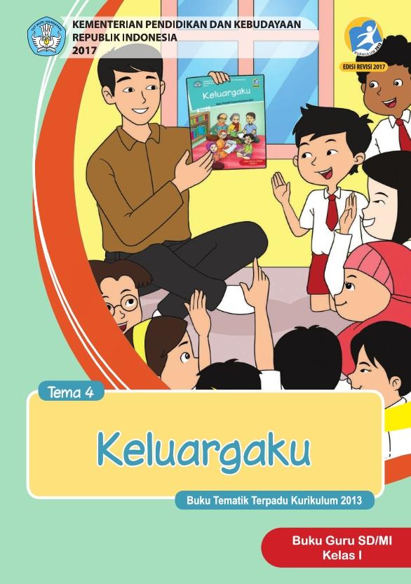 Kelas_01_SD_Tematik_4_Keluargaku_Guru_2017_001.jpg