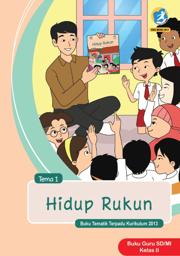 Kelas_02_SD_Tematik_1_Hidup_Rukun_Guru_2017.jpg