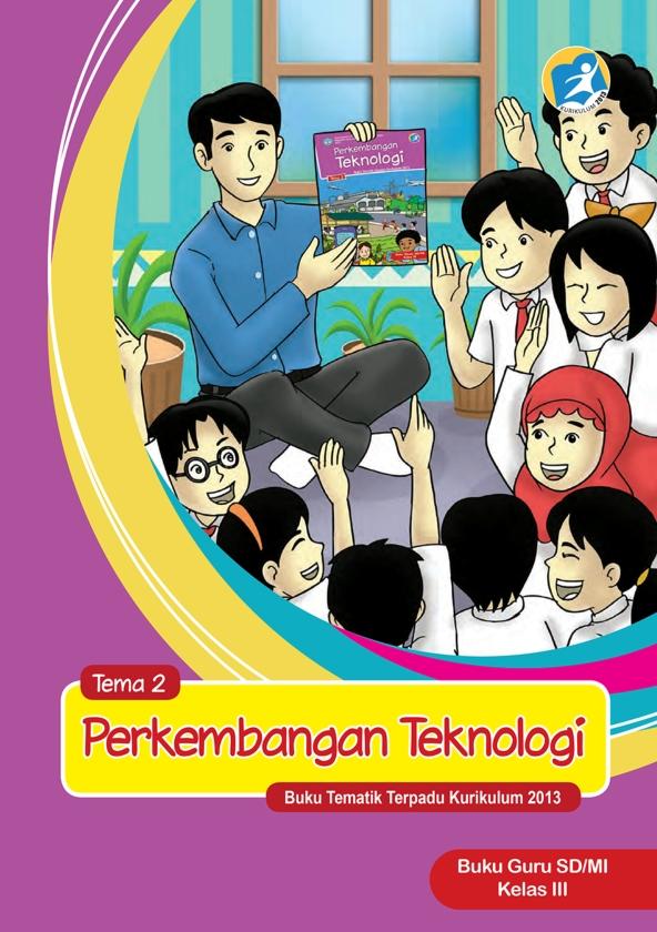 Kelas_03_SD_Tematik_2_Perkembangan_Teknologi_Guru_001.jpg