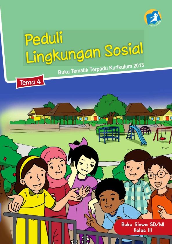 Kelas 3 Sd Mi Tematik 4 Peduli Lingkungan Sosial Siswa 2017 Ebook Anak