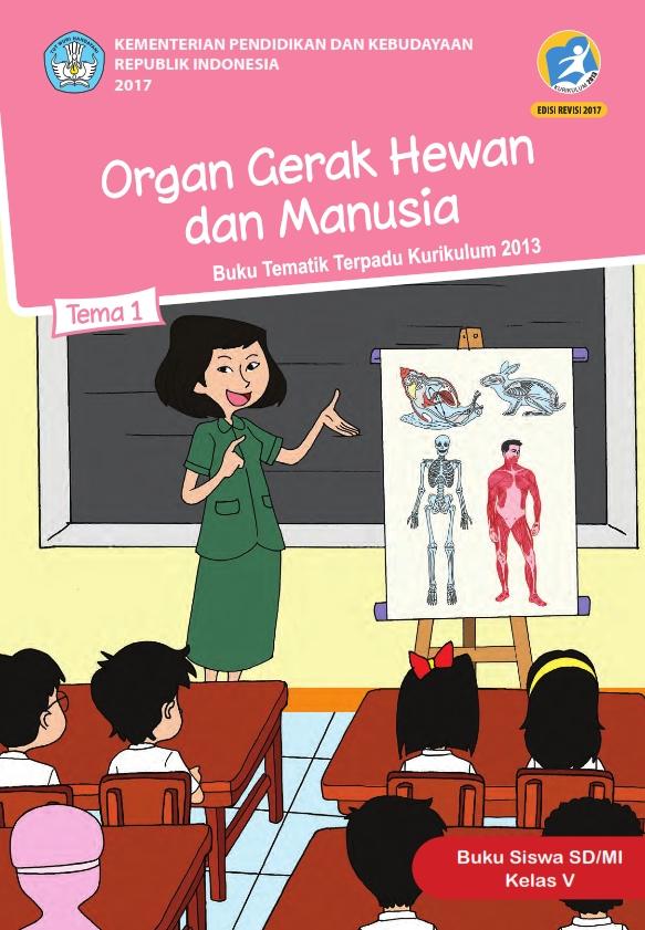 Kelas_05_SD_Tematik_1_Organ_Gerak_Hewan_dan_Manusia_Siswa_2017_001.jpg