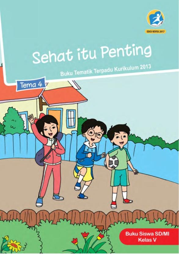 Kelas_05_SD_Tematik_4_Sehat_Itu_Penting_Siswa_2017_001.jpg