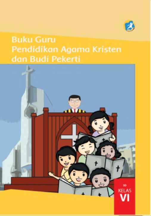 Kelas_06_SD_Pendidikan_Agama_Kristen_dan_Budi_Pekerti_Guru_001