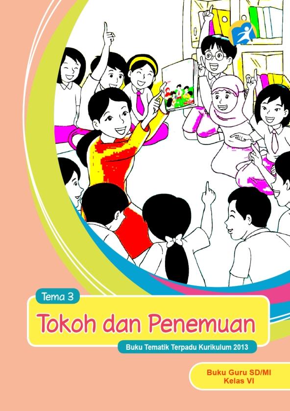 Kelas_06_SD_Tematik_3_Tokoh_dan_Penemuan_Guru_001.jpg