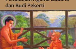 Kelas 8 SMP Pendidikan Agama Buddha dan Budi Pekerti Guru 2017
