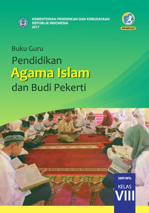 Kelas_08_SMP_Pendidikan_Agama_Islam_dan_Budi_Pekerti_Guru_2017_001