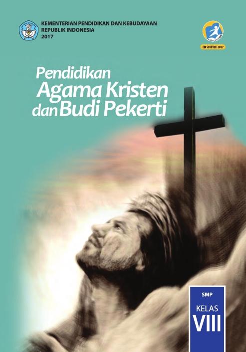Free Download Buku Digital Kelas 8 Smp Pendidikan Agama Kristen Dan Budi Pekerti Siswa 2017 Ebook Anak