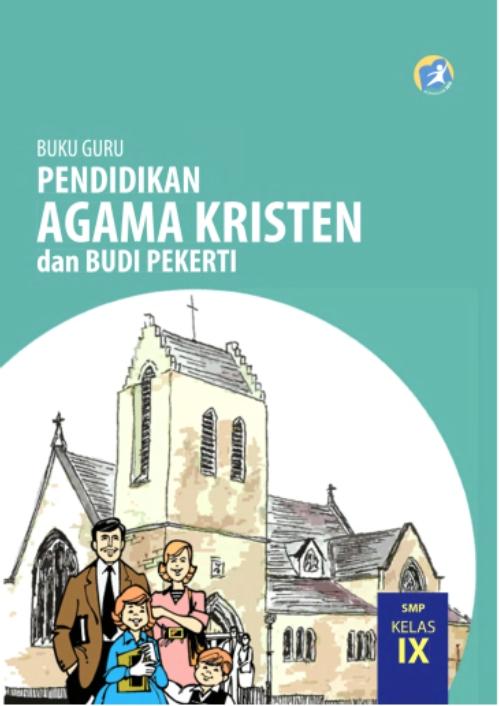 Kelas_09_SMP_Pendidikan_Agama_Kristen_dan_Budi_Pekerti_Guru_001.jpg