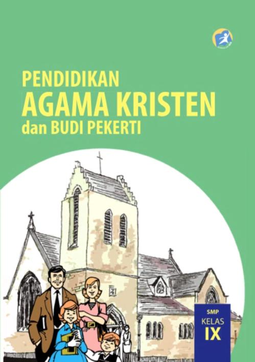 Kelas_09_SMP_Pendidikan_Agama_Kristen_dan_Budi_Pekerti_Siswa_001