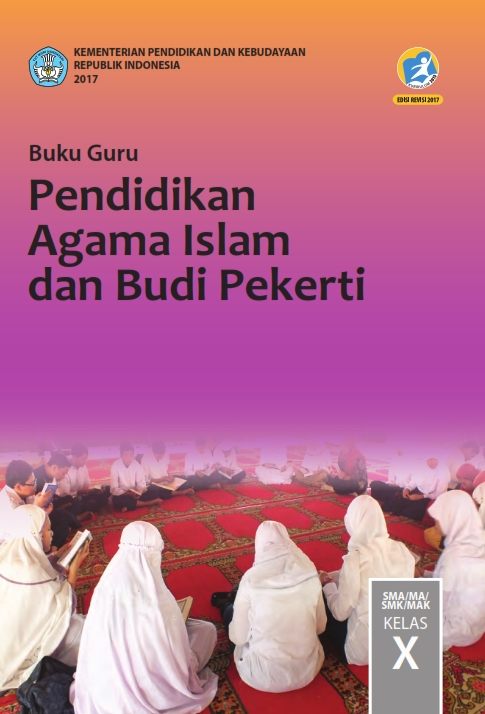 Kelas_10_SMA_Pendidikan_Agama_Islam_dan_Budi_Pekerti_Guru_2017_001