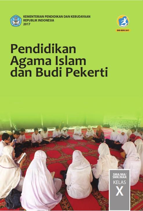 Kelas_10_SMA_Pendidikan_Agama_Islam_dan_Budi_Pekerti_Siswa_2017_001.jpg
