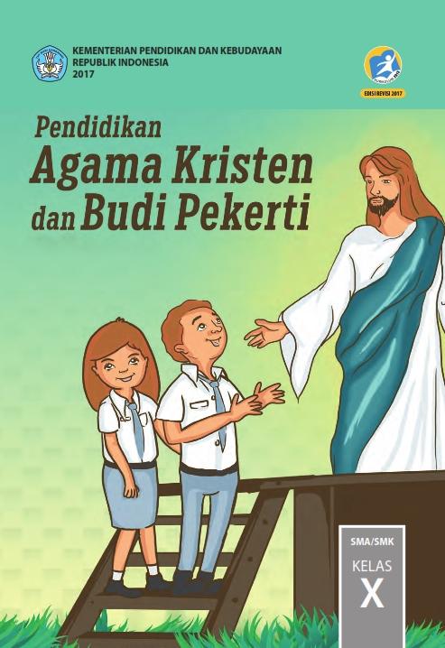 Kelas_10_SMA_Pendidikan_Agama_Kristen_dan_Budi_Pekerti_Siswa_2017_001.jpg