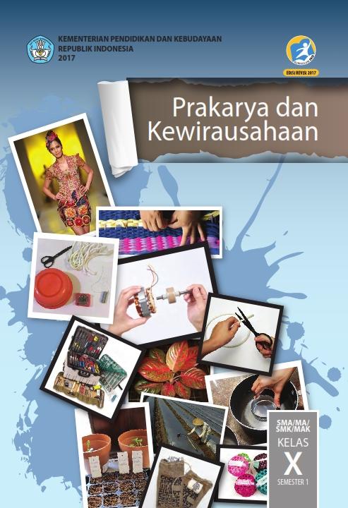 Kelas_10_SMA_Prakarya_dan_Kewirausahaan_Siswa_2017_001.jpg