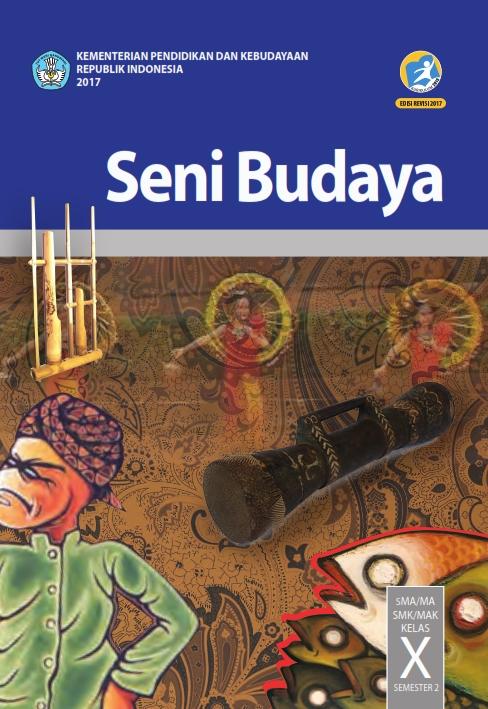 Kelas_10_SMA_Seni_Budaya_S2_Siswa_2017_001.jpg