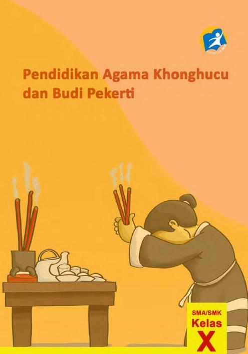 Kelas_10_SMK_Pendidikan_Agama_Konghuchu_dan_Budi_Pekerti_Siswa_001