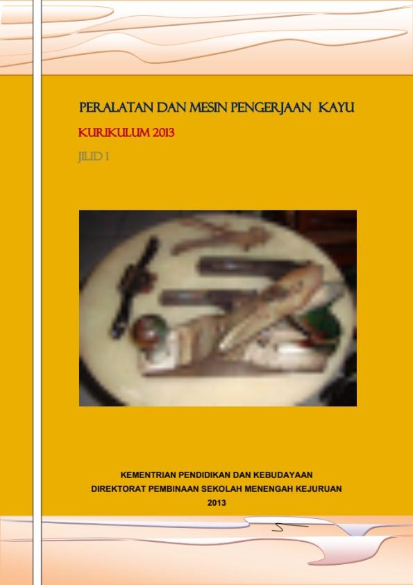 Kelas_10_SMK_Peralatan_dan_Mesin_Pengerjaan_Kayu_1_001.jpg