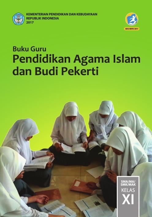 Kelas_11_SMA_Pendidikan_Agama_Islam_dan_Budi_Pekerti_Guru_2017_001