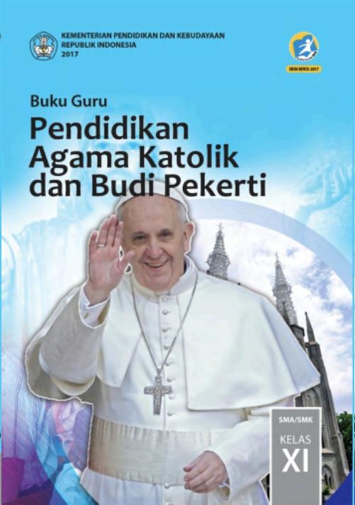 Kelas_11_SMA_Pendidikan_Agama_Katolik_dan_Budi_Pekerti_Guru_2017_001