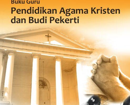 Kelas_11_SMA_Pendidikan_Agama_Kristen_dan_Budi_Pekerti_Guru_2017_001