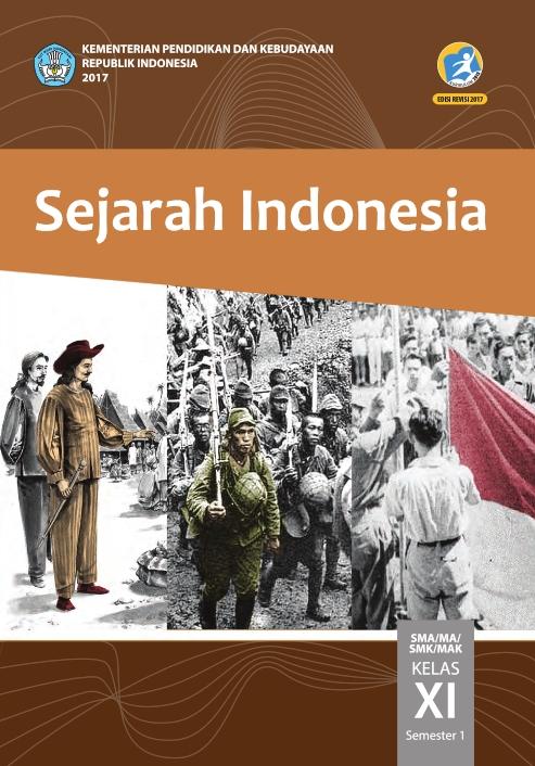 Kelas_11_SMA_Sejarah_Indonesia_S1_Siswa_2017_001.jpg