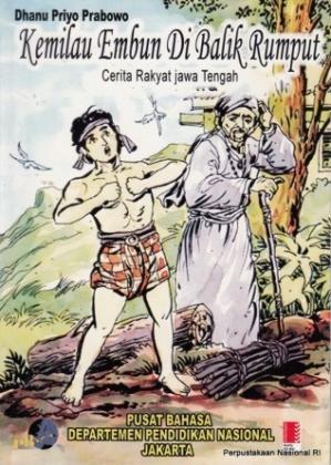 Kemilau Embun di Balik Rumput: Cerita Rakyat Jawa Tengah