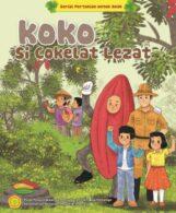 Ebook Seri Komik Pertanian: Koko Si Cokelat Lezat