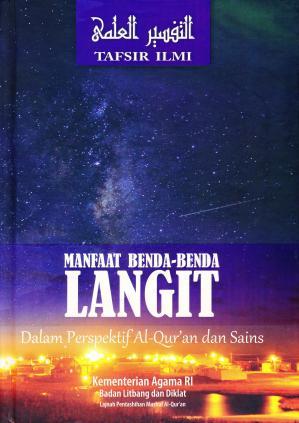 Manfaat Benda-Benda Langit dalam Perspektif Al-Qur'an dan Sains: Tafsir Ilmi