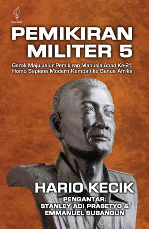 Pemikiran Militer 5: Gerak Maju Jalur Pemikiran Abad ke 21 Homo Sapiens Modern Kembali ke Benua Afrika