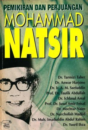 Pemikiran dan Perjuangan Mohammad Natsir