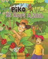 Ebook Seri Komik Pertanian: Piko Si Kopi Ajaib