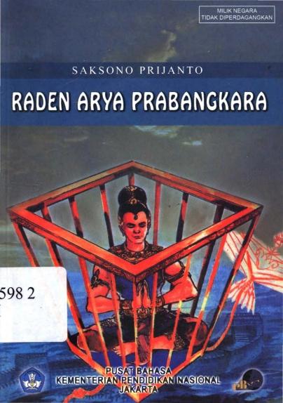 Raden Arya Prabangkara by Saksono Prijanto