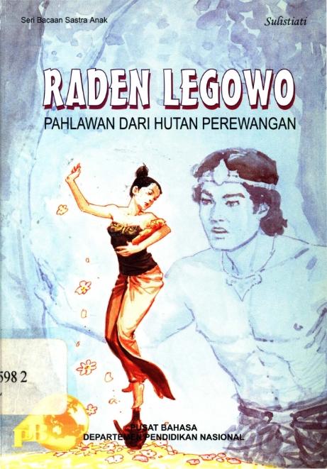 Raden Legowo Pahlawan dari Hutan Perewangan