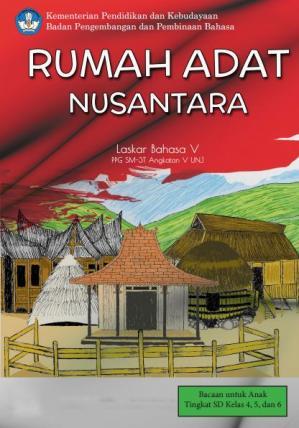 Rumah Adat Nusantara by Laskar Bahasa V